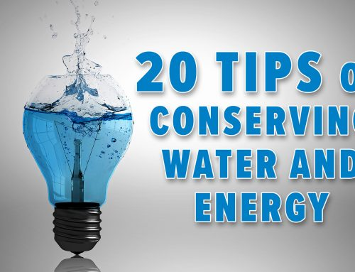 20 tips on conserving water and energy… and saving money in the process!